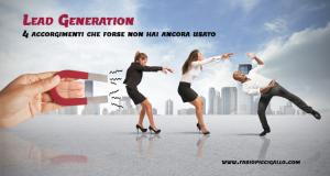 Lead Generation: 4 accorgimenti che forse non hai ancora usato
