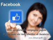 Campagne promozionali su Facebook: quale tipo per quale obiettivo