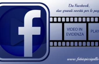Novità per le pagine aziendali su Facebook: arrivano playlist e video in evidenza