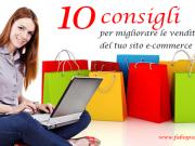 10 consigli per migliorare le vendite del tuo sito e-commerce
