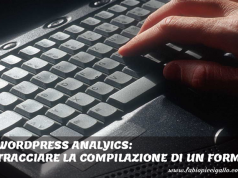 Come tracciare la compilazione di un form Wordpress con Contact Form 7 e Google Analytics
