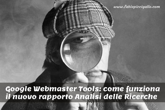 Come leggere il nuovo rapporto Analisi delle Ricerche di Google Webmaster Tools