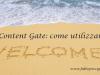 content gate