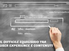 Il difficile equilibrio tra contenuti e user experience