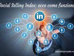 Linkedin Social Selling Index: ecco come funziona
