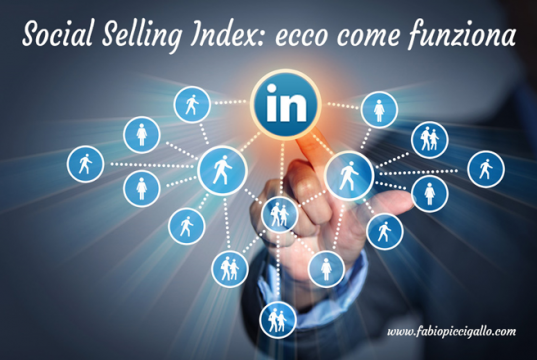 Linkedin Social Selling Index: ecco come funziona