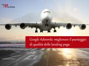 Adwords: migliorare il punteggio di qualità delle landing page