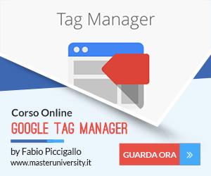 Corso Google Tag Manager per il Marketing di Fabio Piccigallo - Master University